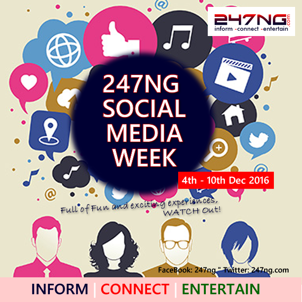 Its 247NG SOCIAL MEDIA WEEK. GET UPDATED.
