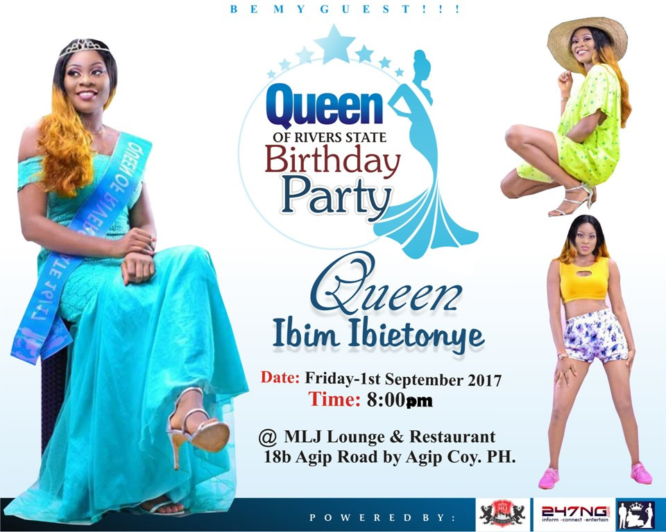 Special Invitation: Queen of Rivers State Birthday Party |  Queen Ibim Ibietonye | MLJ Lounge