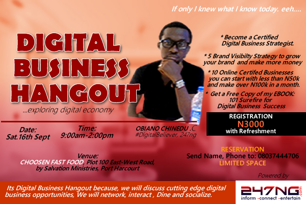 DIGITAL BUSINESS HANGOUT [2] PORT HARCOURT, LIMITED SPACE, Powered by 247ng.com