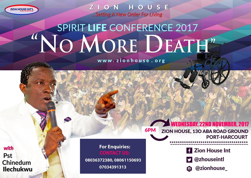 "SPIRIT LIFE CONFERENCE 2017 ""NO MORE DEATH"" with Pastor Chinedum Ilechukwu is Today!"