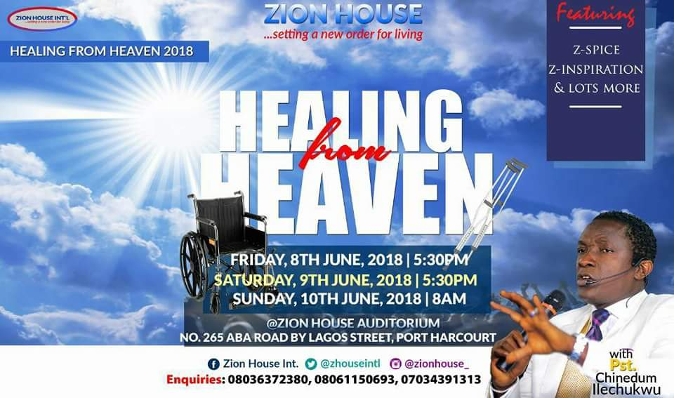 BREAKING NEWS: Healing From Heaven 2018 with Pastor Chinedum Ilechukwu, ZION HOUSE Intl
