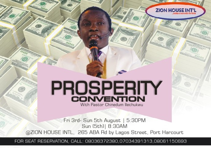 PROSPERITY CONVENTION WITH PASTOR CHINEDUM ILECHUKWU, ZION HOUSE INTL