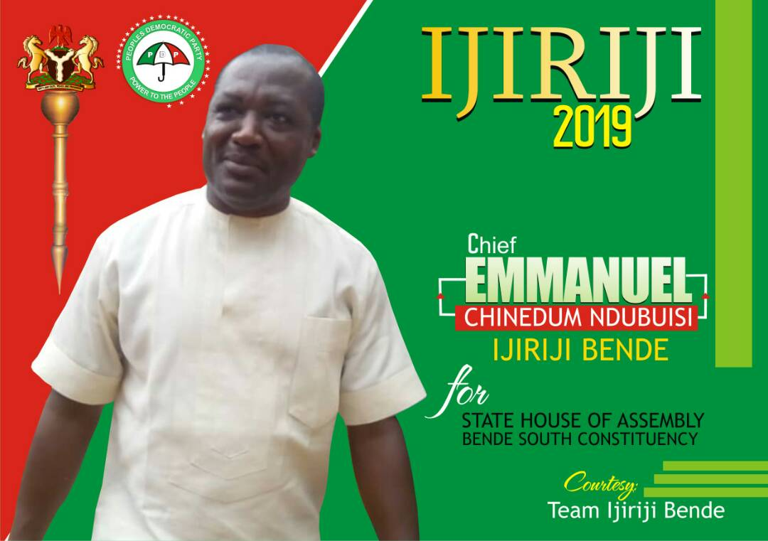 Chief Emmanuel Chinedum Ndubuisi (Ijiriji Bende) declare for Bende South state constituency at the Abia State House of Assembly come 2019.